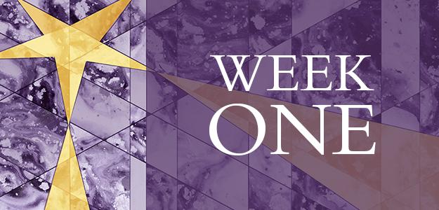 Advent Week One