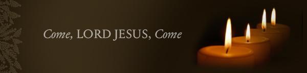 Come, Lord Jesus, Come