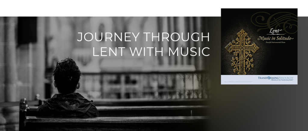 Journey through Lent with music