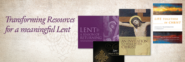 Transforming Resources for a meaningful Lent