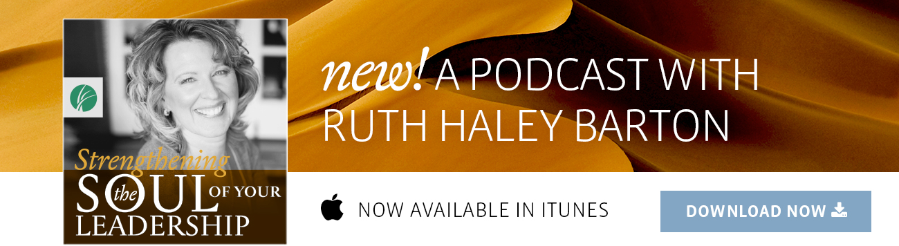 New! A podcast by Ruth Haley Barton now available in iTunes.