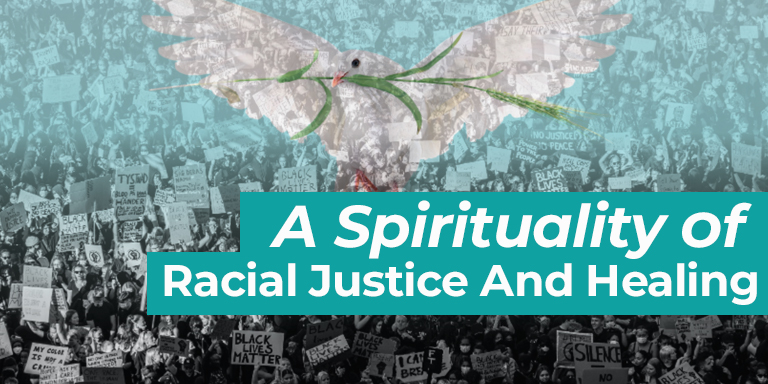 A Spirituality of Racial Justice