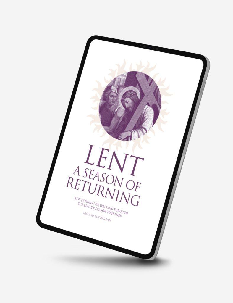 Digital Version of Lent: A Season of Returning by Ruth Haley Barton
